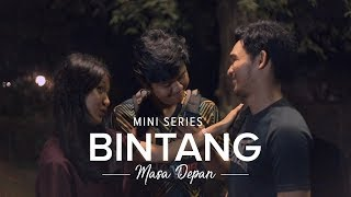 Thumbnail of Web Series: Bintang Masa Depan | Season 1 – Episode 3 #IDare