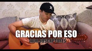 Gracias Por Eso - Banda Ms (Chanito Cota) 1000 suscriptores
