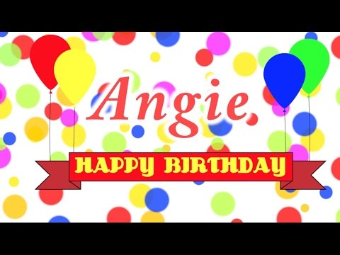 Happy Birthday Angie Song