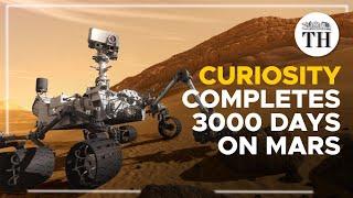 NASA's Curiosity Rover completes 3000 days on Mars