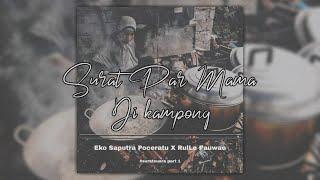 Eko Sapurta Poceratu X RulLe Pauwae - Surat Par Mama Di Kampong (Official Video Lyric)