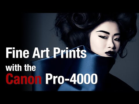 Fine Art Prints With The Canon ImagePROGRAF Pro-4000