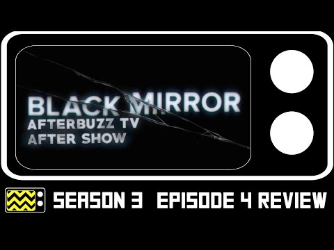 Black Mirror Season 3 Episode 4 Review & After Show | AfterBuzz TV