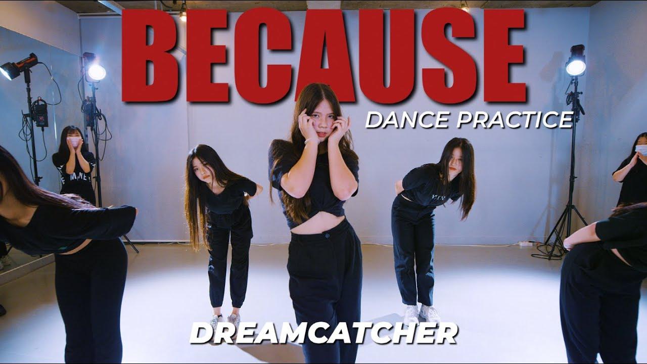 [DANCE PRACTICE] Dreamcatcher(드림캐쳐) 'BEcause'ㅣFULL COVER DANCEㅣPREMIUM DANCE STUDIO
