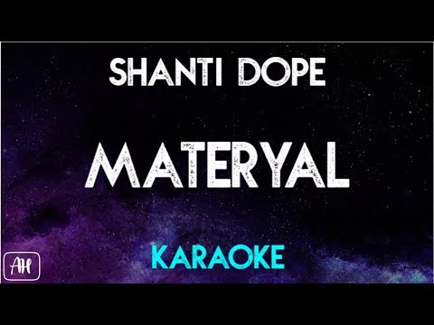 Shanti Dope - Materyal (Karaoke Version/Instrumental)