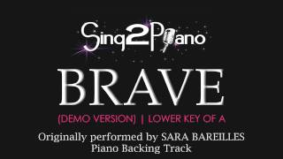 BRAVE (Piano Karaoke Version) Sara Bareilles