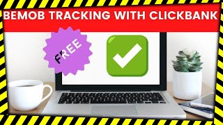 Right way how to set up BeMob with ClickBank - Affiliate marketing tracking