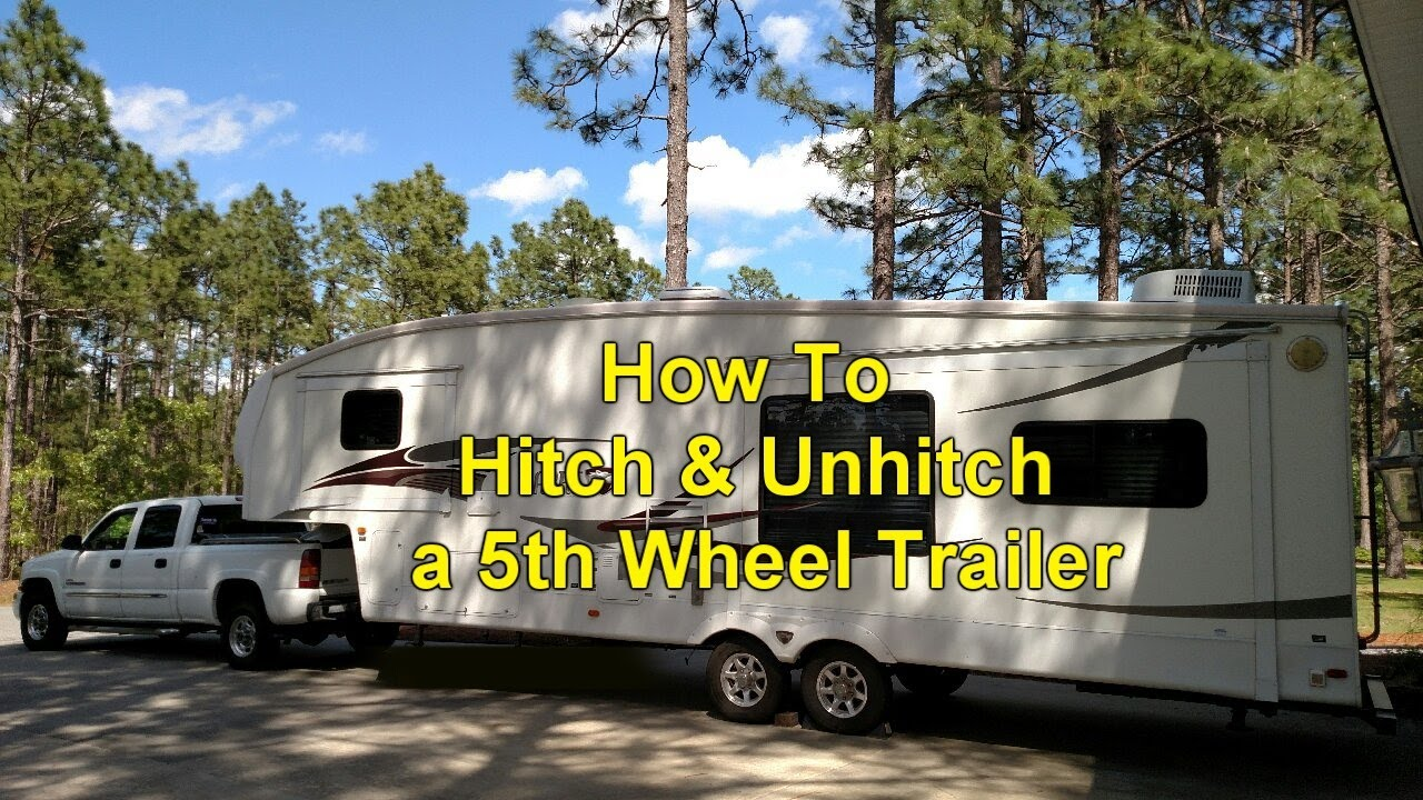 How To Hitch   Unhitch a 5th Wheel Trailer - YouTube 7aeb581c6