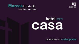 Marcos 8:34-38 | Rev. Fabiano Santos