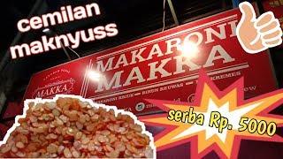 Streetfood Cibiru, Bandung | Makaroni Makka Cemilan Maknyuss