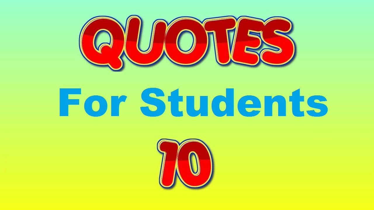 Encouraging Quotes For Students Inspirational Quotes For Students  Youtube