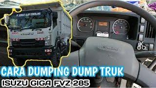 TUTORIAL DUMPING DUMP TRUK ISUZU GIGA FVZ285 ALL NEW