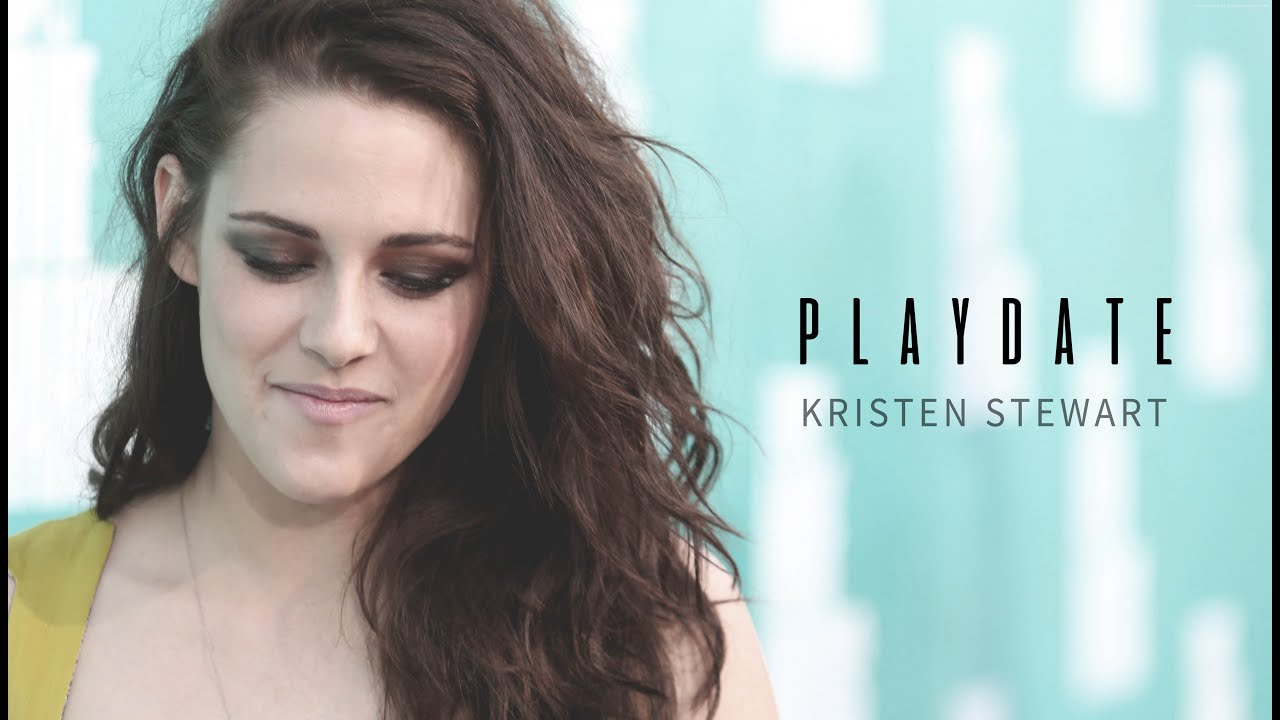 Kristen Stewart // Play Date (Read the description)
