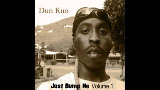 10. Inna Me Head - Dun Kno