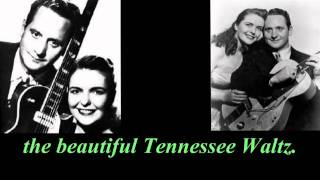 Tennessee Waltz - Les Paul and Mary Ford lyrics video