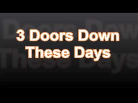 3 Doors Down - These Days w/lyrics on screen