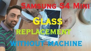 Samsung S4 Mini Glass (Screen) Replacement By Maximum Technology Student