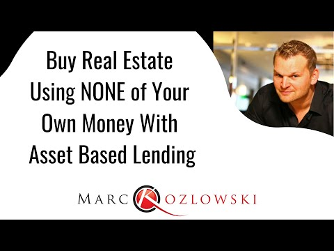 Buy Real Estate Using NONE Of Your Own Money With Asset Based Lending