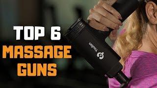 Best Massage Gun in 2019 - Top 6 Massage Guns Review