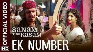 Ek Number (Video Song) | Sanam Teri Kasam