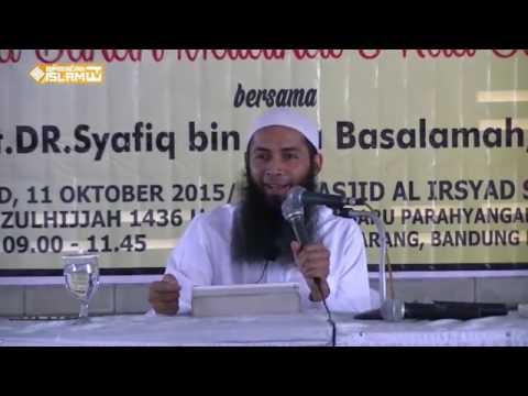 Aku Bukan Malaikat, Kau Bukan Bidadari Ustadz Syafiq Riza Basalamah, MA