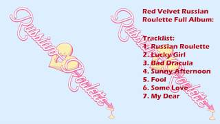 Red Velvet - Russian Roulette Full album