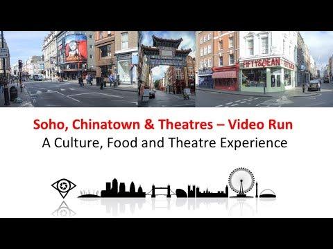 London Nightlife 1 Km Run -  Soho, Chinatown & Theatres