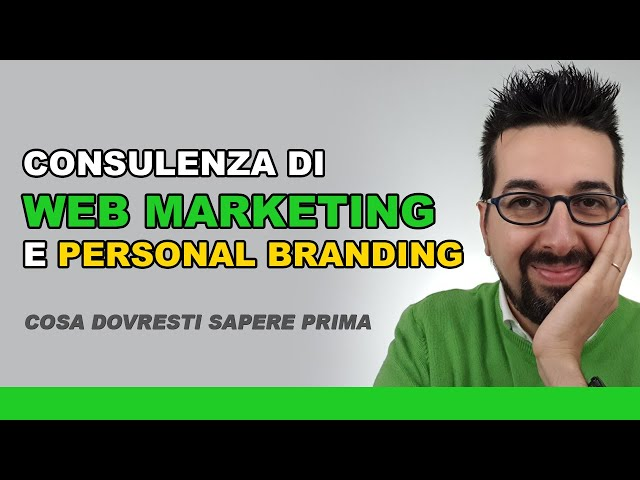 Consulenza di web marketing e personal branding