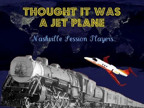 THOUGHT IT WAS A JET PLANE - Nashville Session Players - Free CD - www.FreedomTracks.com