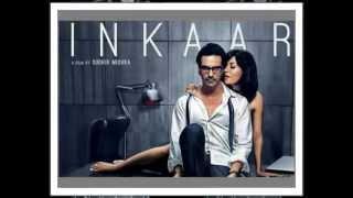 Inkaar (2013) Title Remix Song  -Khamoshiyan Awaaz Hai Sung By Shaan