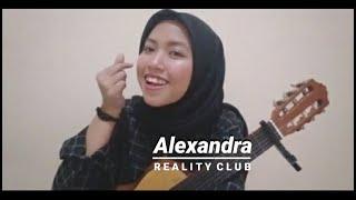 Alexandra - Reality Club (Cover)