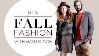 Behind the Scenes: Fall Fashion with HauteLook Thumbnail