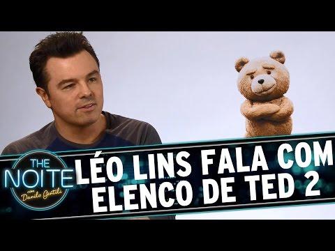 The Noite (26/08/15) - Léo Lins Entrevista O Elenco De 'Ted 2'