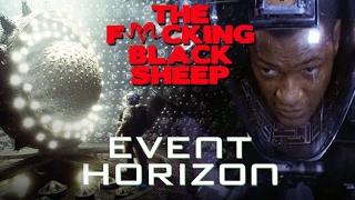 EVENT HORIZON (1997) - The Black Sheep