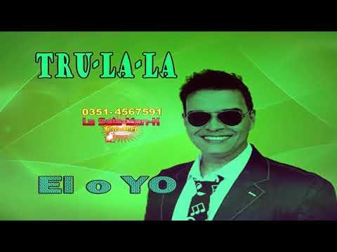 EL O YO - TRU-LA-LA (ALE CEBERIO) Karaoke