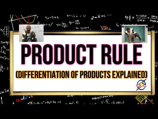 Product Rule | Calculus For Schools, Jamb & Waec (Differentiation)