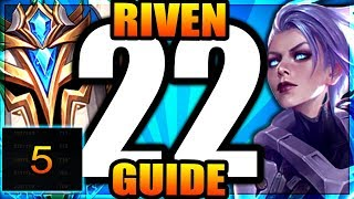 The ULTIMATE RIVEN Guide - 5 TIPS to CARRY! - Challenger to RANK 1 - Ep.22 | League of Legends Guide