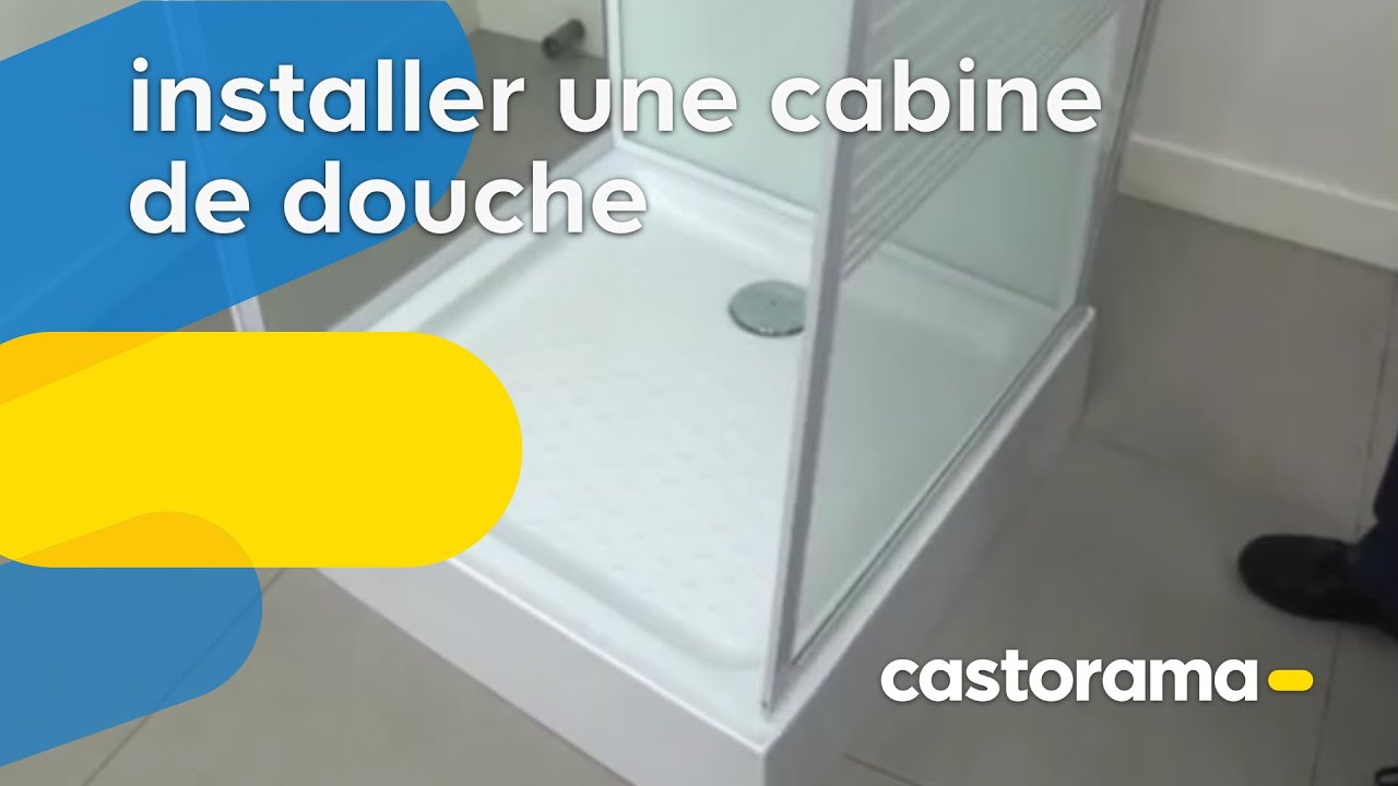 installer une cabine de douche (castorama) - youtube