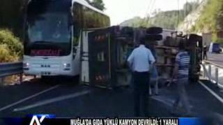 AYTV AYDIN Muğla'da gıda yüklü kamyon devrildi; 1 yaralı