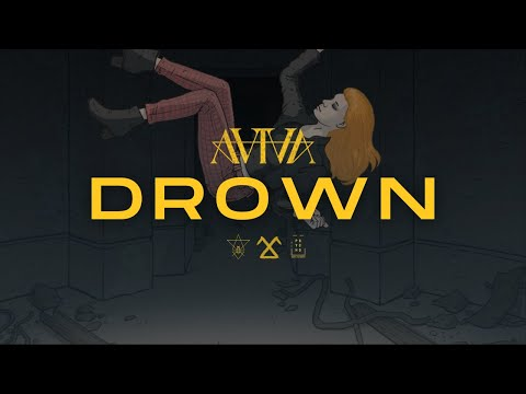 ⌠AViVA⌡ - DROWN (OFFICIAL AUDIO)