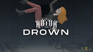 ⌠AViVA⌡ - DROWN (OFFICIAL AUDIO)