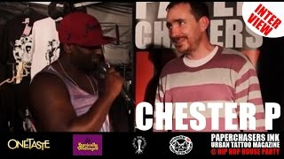 CHESTER P - AT THE HIP HOP HOUSE PARTY