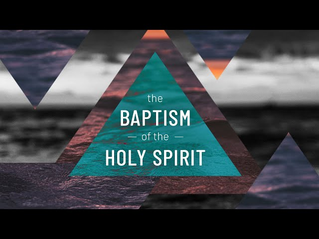 The Baptism vs The Indwelling of the Holy Spirit