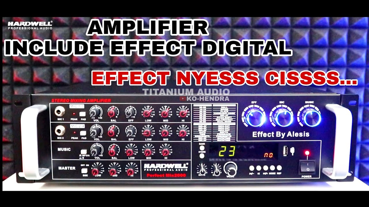 Amplifier Include Effect Digital,Soundcard, Nyess Ciss  HARDWELL PERFECT MIX 2000