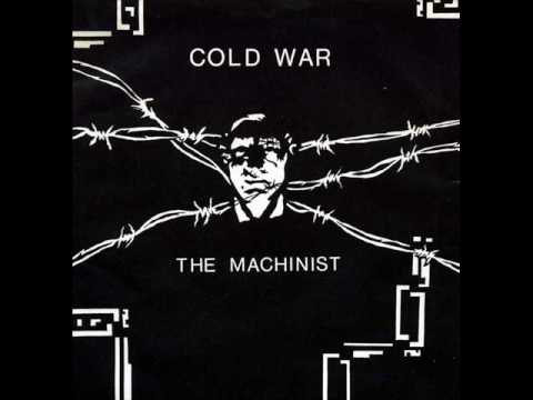 Cold War The Machinist