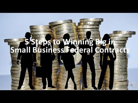 Step 1 - 5 Steps to Winning Federal Contracts - Grow Your Company with Federal Contracts