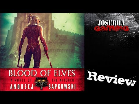 Review: Blood of Elves (The Witcher Saga) – Andrzej Sapkowski