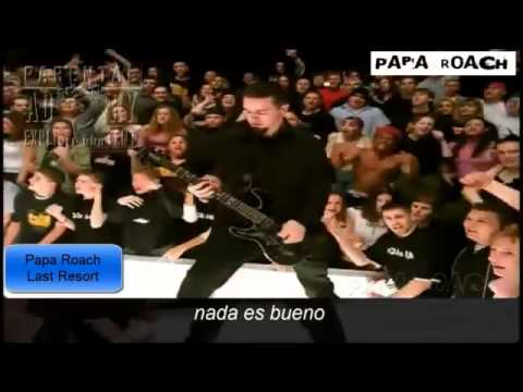 Papa Roach - Last Resort !