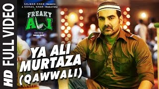 YA ALI MURTAZA (QAWWALI) Video Song HD FREAKY ALI