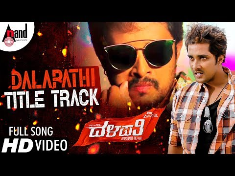 Dalapathi Title Track Song New Kannada HD...